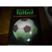 Libro Biblioteca Total Del Futbol