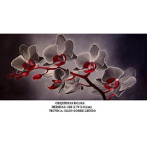 Orquideas Rojas, Cuadro Al Oleo Sobre Lienzo, Ferbel Art