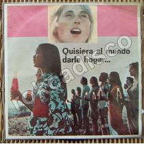 Coca Cola. Quisiera Al Mundo , Ep 7´, Hecho En México, Lbf