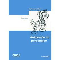 Libro: Animación De Personajes Llogari Casas, Pdf