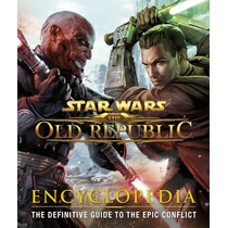 Libro Arte Star Wars: The Old Republic: Encyclopedia Nuevo!