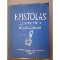 Epistolas Literarias Mexicanas Vol. 1 Inba Mexico 1958