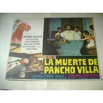 La Muerte De Pancho Villa Antonio Aguilar Lobby Card Cartel