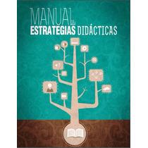 Manual De Estrategias Didácticas Pdf