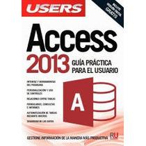 Access 2013 Guia Practica-ebook-libro-digital