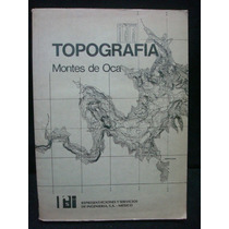 Miguel Montes De Oca, Topografía, 4ta. Ed.