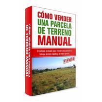 Como Vender Una Parcela De Terreno Hectareas Ranchos Fincas