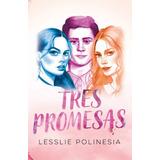 Tres Promesas - Lesslie Polinesia - Nuevo - Original Sellado
