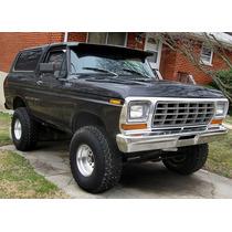 Ford Bronco 80 - 86 Completo Para Deshuesar O Partes