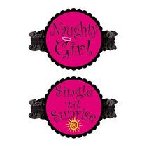 2 Ligas Para Despedida De Soltera ¿ Naughy Girl And Single T