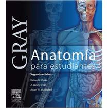 Libro: Anatomía Para Estudiantes De Gray - 2 Edición Pdf