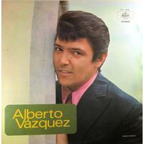 Alberto Vazquez - Alberto Vazquez Exitos 3 Discos Lp