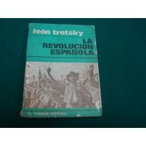 León Trotsky, La Revolución Española