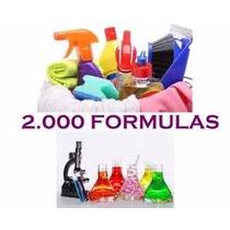Elabora Productos De Limpieza, 2000 Fórmulas Químicas E-book