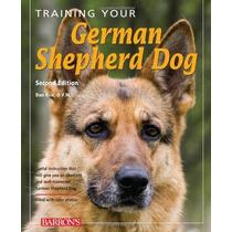 Entrenamiento De Su Perro Pastor Alemán (entrenamiento De Su