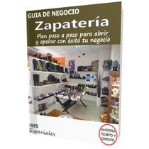 Como Abrir Una Zapateria - Guía Para Iniciar Negocio Exitoso