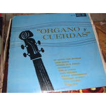 Disco De Acetato Organo Y Cuerdas