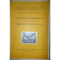 La Prensa Periódica En Torno A La Constitución De 1857