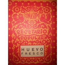 Recetario Popular Conasupo ( Huevo Fresco ) ( 1971 )