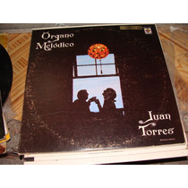 Disco De Acetato Juan Torres, Organo Melodico
