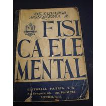 Fisica Elemental Ing. Salvador Mosqueira R.