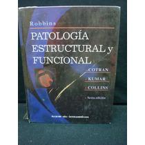 Ramzi S. Cotran, Patología Estructural Y Funcional, 6ta. Ed.