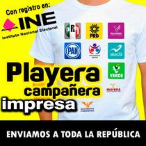 Playera Campañera Impresa, Campañas Políticas, Urgentes