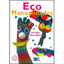 Manualidades Con Productos Reciclables