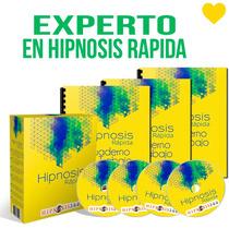 Conviertete En Un Experto En Hipnosis Rapida