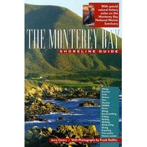 La Guía Del Litoral De La Bahía De Monterey (uc Press / Mont