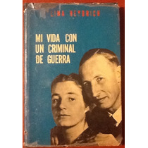 Mi Vida Con Un Criminal D Guerra Lina Heydrich Tapa Dura 1ed