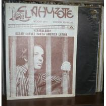 Oscar Chavez Lp Ahuizote Primera Edicion Con Poster