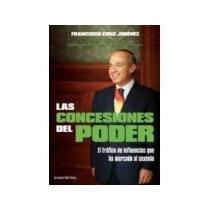 Libro Las Concesiones Del Poder *cj