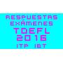 Exámenes Toefl Itp Ibt 2016 Actualizados Respuestas Reales