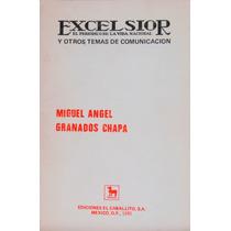 Excelsior El Periódico De La Vida Nacional.miguel Angel.