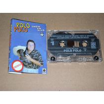 Polo Polo Show En Vivo Vol 9 Audio Cassette Kct Tape