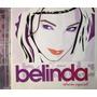 Belinda - Edici�n Especial Cd/dvd