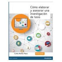 Como Elaborar Y Asesorar Una Investigación De Tesis - Muñoz