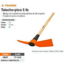 Talacho-pico 5 Lbs Mango De Madera 36
