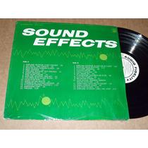 Sound Effects Lp Acetato Efectos De Sonido