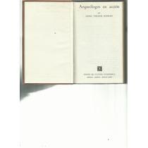 Arqueologos En Acción. Georg Theodor Schwarz Lvm