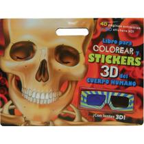Libro Para Colorear Y Stickers 3d: Cuerpo Humano