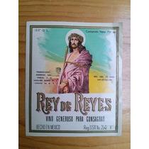 Etiqueta Antigua Vino Generoso Para Consagrar Rey De Reyes