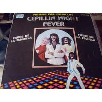 Lp Cepillin Night Fever, Envio Gratis