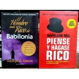 2x1 Hombre Mas Rico De Babilonia + Piense Y Hagase Rico