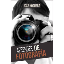 Aprender Fotografia - Libro Digital - Ebook