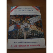 Official Guide Book To Diego Rivera´s - R. S Silva E.