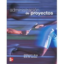 Administracion De Proyectos - Gray - 4 + Regalo