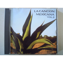 La Cancion Mexicana Cd Vol. 2