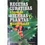 Winak Recetas Curativas Hierbas Plantas Medicinales Laverin